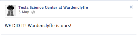 """WE DID IT! Wardenclyffe is ours!"""